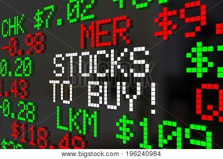 Stocks to Buy Market Ticker Investment Picks 3d Illustration