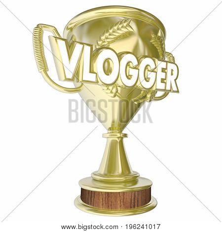 Vlogger Trophy Award Prize Video Blogging 3d Illustration