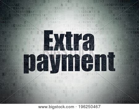 Currency concept: Painted black word Extra Payment on Digital Data Paper background
