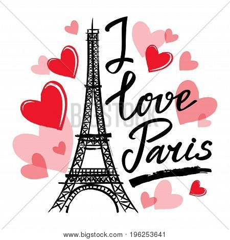Symbol France-Eiffel tower hearts and phrase I love Paris. French capital Paris. Vector sketch illustration
