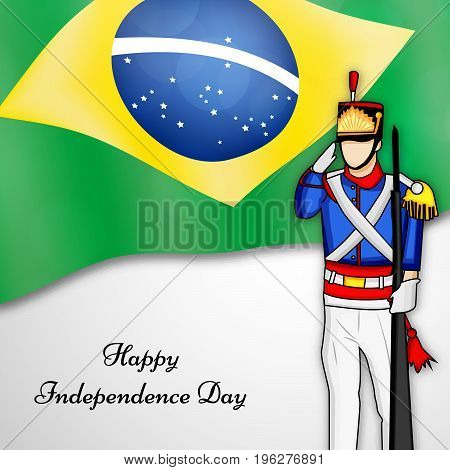 illustration of Soldier saluting on Brazil flag background with Happy Independence Day text on the occasion of Brazil Independence Day