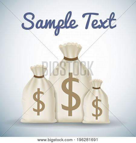 Three money bags of different size background with sample text on light background with shadows flat vector illustration