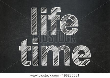 Timeline concept: text Life Time on Black chalkboard background