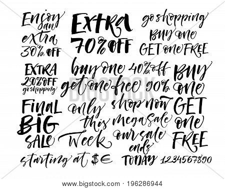 Set of sale's phrases. Extra 70% off final big sale only this week our sale ends today and others. Ink illustration. Modern brush calligraphy. Isolated on white background.