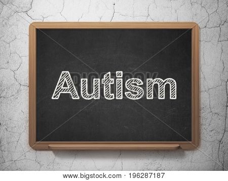 Healthcare concept: text Autism on Black chalkboard on grunge wall background, 3D rendering