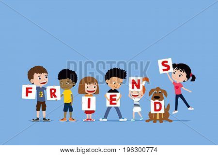 Group of children and a dog holding letters saying friends. Cute diverse cartoon illustration of little girls and boys.
