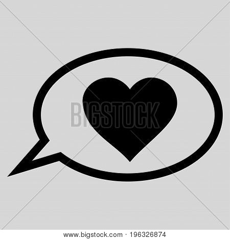 Love Message Balloon flat icon. Vector black symbol. Pictograph is isolated on a light gray background. Trendy flat style illustration for web site design, logo, ads, apps, user interface.