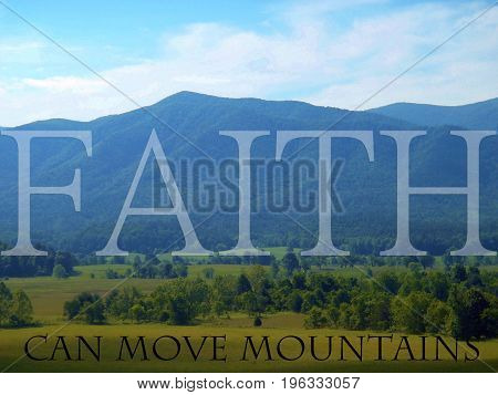 Faith can move mountains, in the Great Smoky mountains