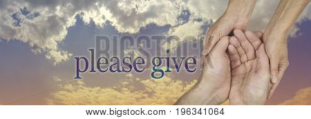 Please give generously charity campaign banner - wide banner with a woman holding a man's cupped hands in a needy gesture with a beautiful wide gold and blue moody sky behind