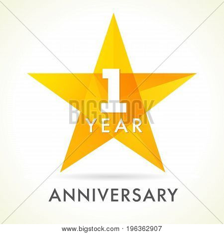 1 year anniversary star logo. 1st year anniversary golden vector sign facet star isolated on white background