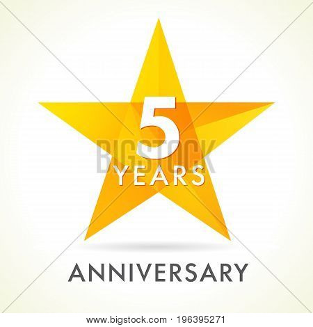 5 years anniversary star logo. 5th years anniversary golden vector sign facet star isolated on white background