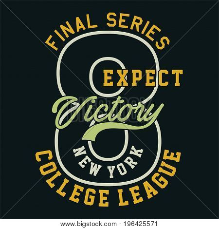 graphic design final series expect victory for shirt and print