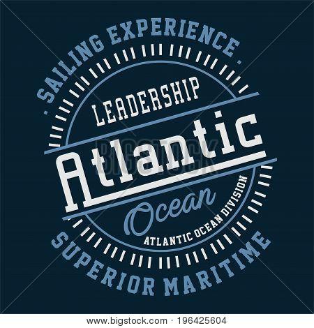 graphic design LEADERSHIP ATLANTIC OCEAN for shirt and print