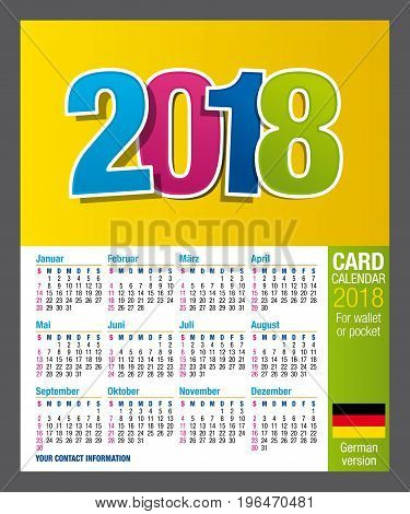 Useful Two-sided card calendar 2018 for wallet or pocket, in full color. Size: 9 cm x 5.5 cm. German version