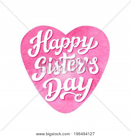Happy Sisters Day Lettering Poster