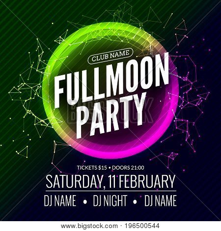 Fullmoon party design flyer. Disco party night. Vector dance poster template. Moon light illustration.