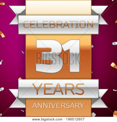 Realistic Thirty one Years Anniversary Celebration Design. Silver and golden ribbon, confetti on purple background. Colorful Vector template elements for your birthday party. Anniversary ribbon