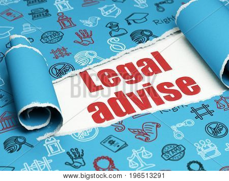 Law concept: red text Legal Advise under the curled piece of Blue torn paper with  Hand Drawn Law Icons, 3D rendering