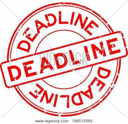 Grunge red deadline round rubber seal stamp on white background