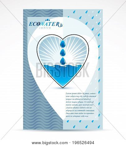 Water filtration theme booklet cover design front page. Pure aqua ecology vector graphic illustration heart shape.