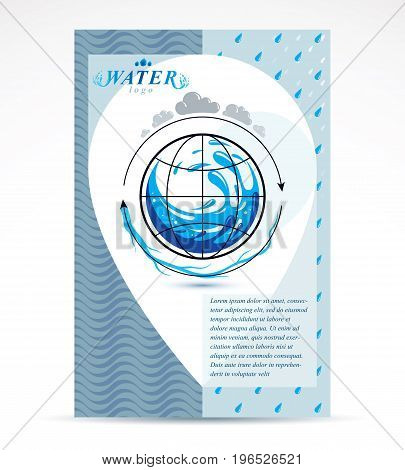 Water delivery business corporative flyer template. Graphic vector illustration. Global water circulation conceptual design blue planet.