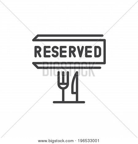 Reserved restaurant table line icon, outline vector sign, linear style pictogram isolated on white. Symbol, logo illustration. Editable stroke. Pixel perfect vector graphics