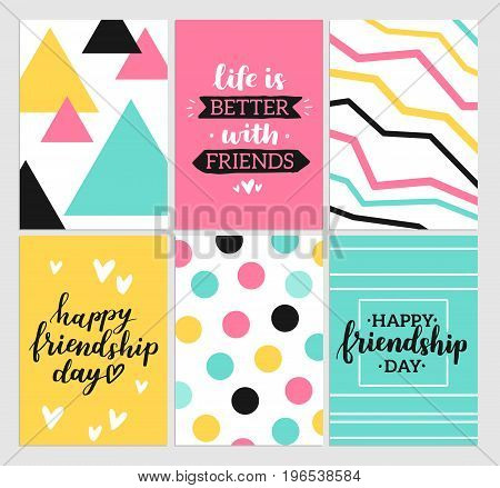Happy friendship day 2017. Set of bright colorful posters with brush lettering about friends. Vivid illustration in retro color style. Vintage colors and shapes. Greeting cards collection.