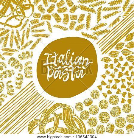 Different kinds of Italian pasta banner. Fettucine, conchiglie, fusilli, cellentani, vermicelli, tagliatelle pipe rigate ruote macaroni penne farfalle spaghetti. Can be use for menu, label.