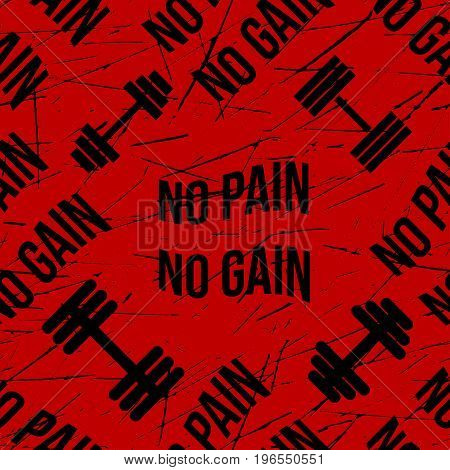 No pain no gain red bloody seamless pattern, grunge, black vector background