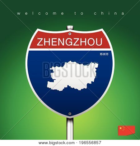 An Sign Road America Style with state of China with green background and message ZHENGZHOU and map vector art image illustration