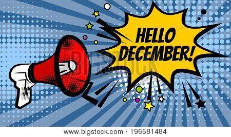 Pop art advertising hello winter december message megaphone, bullhorn. Comics book text balloon. Bubble speech phrase. Cartoon font label expression. Sounds vector halftone illustration.
