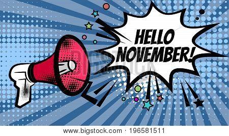 Pop art advertising hello autumn november message megaphone, bullhorn. Comics book text balloon. Bubble speech phrase. Cartoon font label expression. Sounds vector halftone illustration.