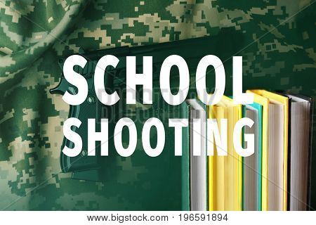 Text SCHOOL SHOOTING and gun with books on background