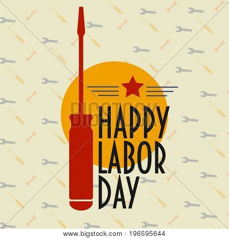 Happy labor day poster or banner with Screwdriver silhouette.