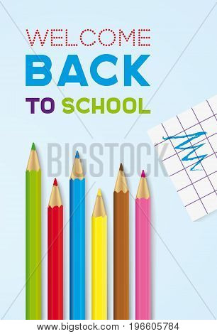 Welcome Back To School. Greeting Card With Colored Pencils And Paper. Vector Illustration.