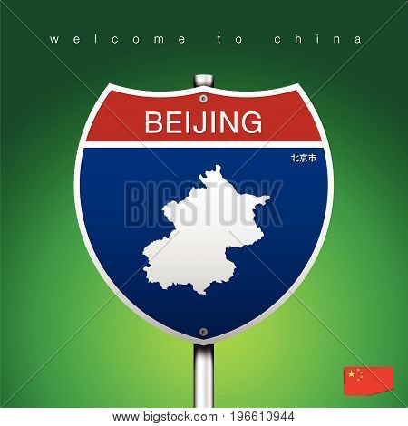 An Sign Road America Style with state of China with green background and message BEIJING and map vector art image illustration