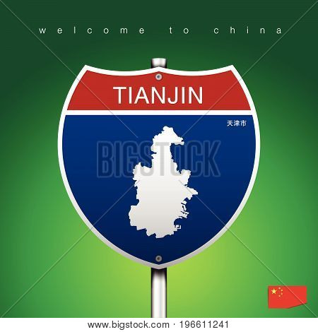 An Sign Road America Style with state of China with green background and message TIANJIN and map vector art image illustration