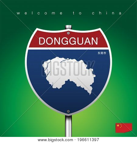 An Sign Road America Style with state of China with green background and message, DONGGUAN and map, vector art image illustration