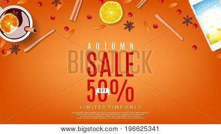 Autumn sale orange web banner. Vector illustration. Top view on composition with cup of mulled wine, rowan, cinnamon sticks and leafs.