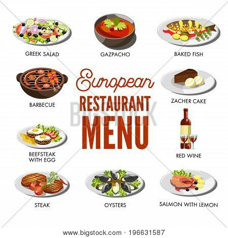 Tasty Greek salad, spicy gazpacho, baked fish, chocolate zacher cake, sweet red wine, salmon with lemon, exotic oysters, hot steak, beefsteak with fried egg and hot barbecue vector illustrations.