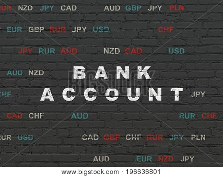 Banking concept: Painted white text Bank Account on Black Brick wall background with Currency
