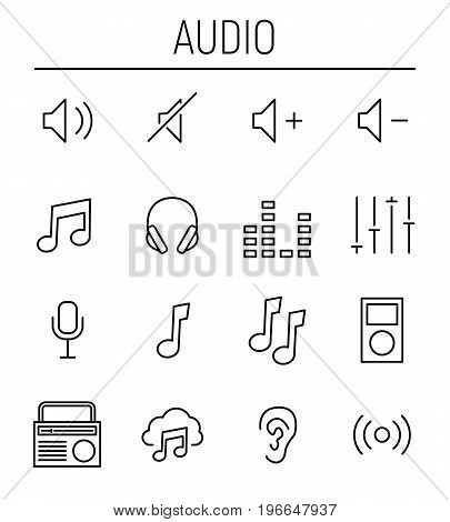 Set of audio icons in modern thin line style. High quality black outline saund symbols for web site design and mobile apps. Simple audio pictograms on a white background.