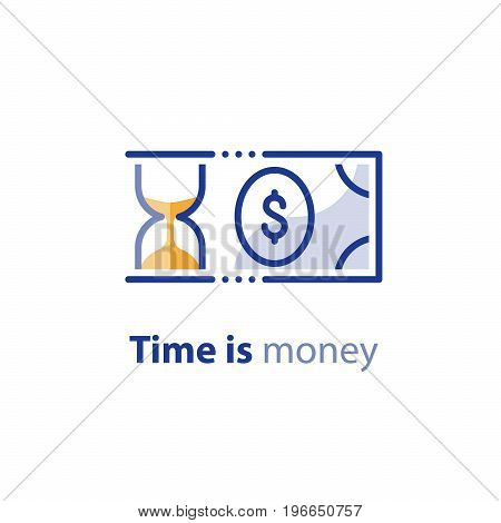 Financial investing services, time is money, cash back concept, return on investment, savings account, currency exchange, hourglass vector line icon