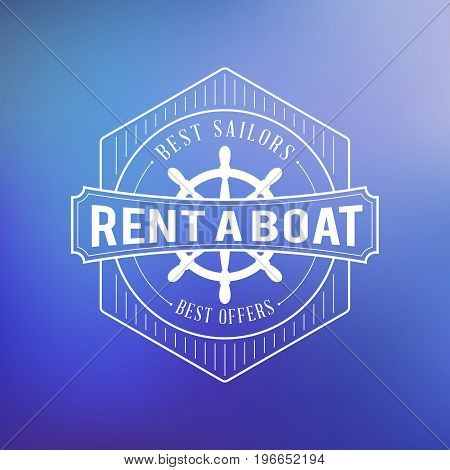 Boat Rental Summer Badge. Typographic Retro Style Label With Textured Background. Rental Agency Conc