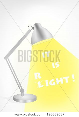 grey table lamp on the table. In the light of the lamp text It is right, vertical