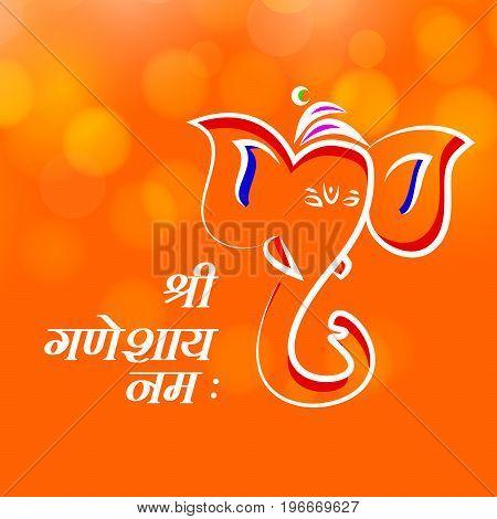 illustration of face of Hindu God Ganesh with Shree Ganeshaye Namah text in hindi language on the occasion of Hindu Festival Ganesh Chaturthi