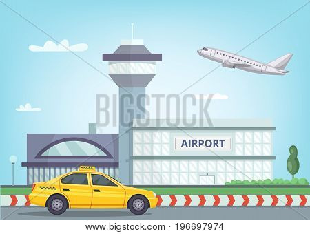 Urban background with airport building, airplane in the sky and taxi car. Vector airport terminal building abd yellow taxi illustration