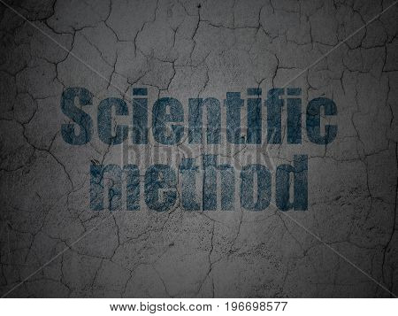 Science concept: Blue Scientific Method on grunge textured concrete wall background