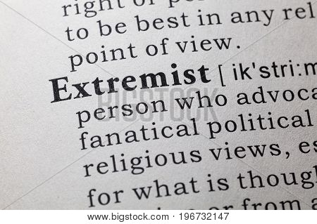 Fake Dictionary Dictionary definition of the word Extremist.