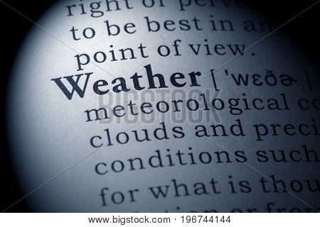 Fake Dictionary Dictionary definition of the word Weather.